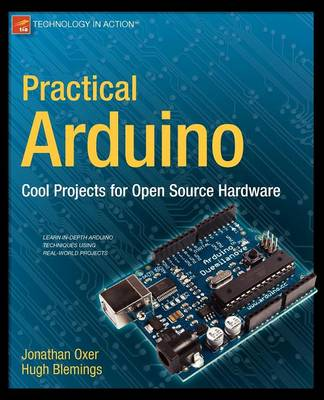 Practical Arduino: Cool Projects for Open Source Hardware 1st ed.