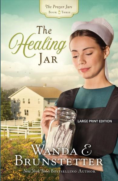 Healing Jar Large type / large print edition