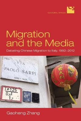 Migration and the Media: Debating Chinese Migration to Italy, 1992-2012