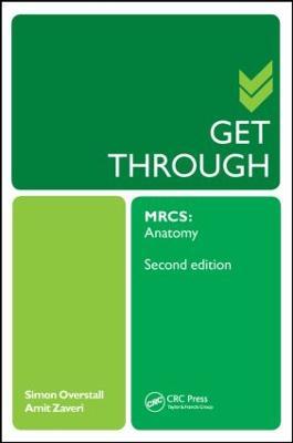 Get Through MRCS: Anatomy 2E: Anatomy 2nd New edition