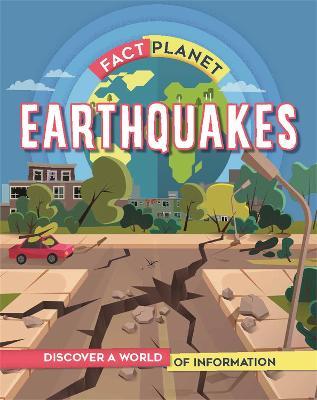 Fact Planet: Earthquakes