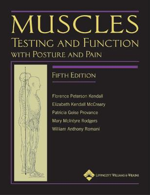 Muscles: Testing and Function, with Posture and Pain: Includes a Bonus Primal Anatomy CD-ROM Fifth, International Edition