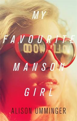 My Favourite Manson Girl