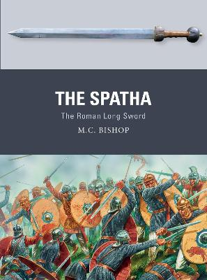 Spatha: The Roman Long Sword