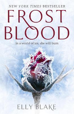 Frostblood: The Frostblood Saga Book One