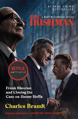 Irishman: Originally published as I Heard You Paint Houses