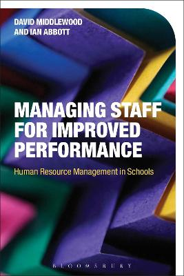Managing Staff for Improved Performance: Human Resource Management in Schools