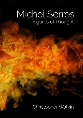 Michel Serres: Figures of Thought