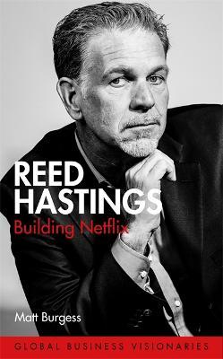 Reed Hastings: Building Netflix