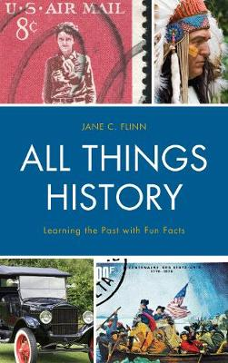 All Things History: Learning the Past with Fun Facts