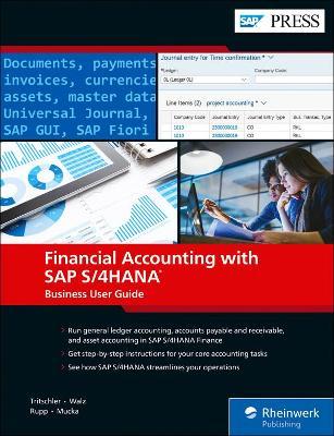 Financial Accounting with SAP S/4HANA: Financial Accounting with SAP S/4HANA