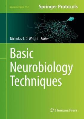 Basic Neurobiology Techniques 1st ed. 2020