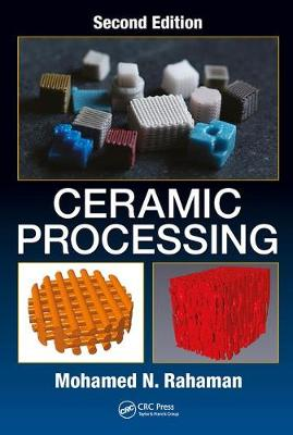 Ceramic Processing 2nd New edition