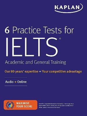 6 Practice Tests for IELTS Academic and General Training: Audio plus Online