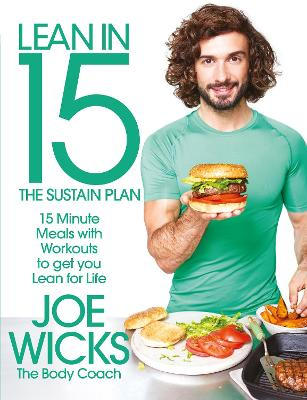 Lean in 15 - The Sustain Plan: 15 Minute Meals and Workouts to Get You Lean for Life Main Market Ed.