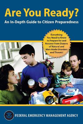 Are You Ready?: An In-Depth Guide to Disaster Preparedness