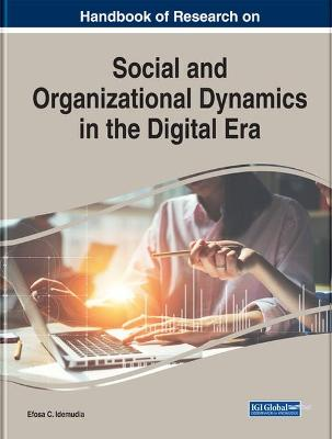 Handbook of Research on Social and Organizational Dynamics in the Digital Era