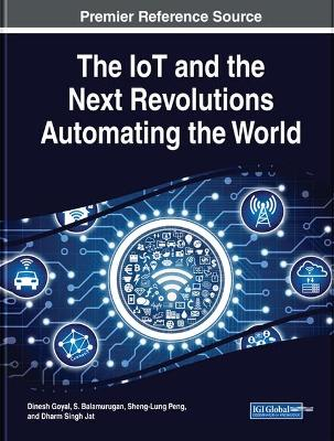 IoT and the Net Revolutions Automating the World