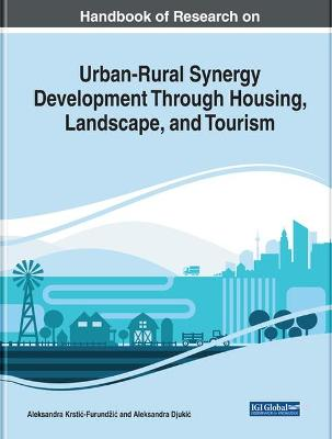 Urban-Rural Synergy Development Through Housing, Landscape, and Tourism