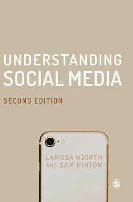 Understanding Social Media 2nd Revised edition