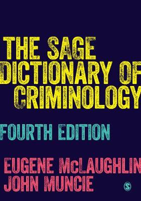 SAGE Dictionary of Criminology 4th Revised edition