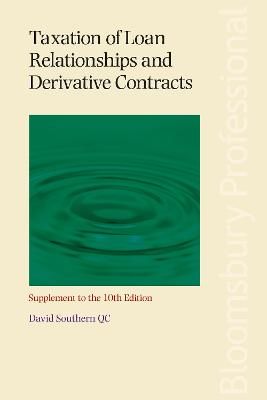 Taxation of Loan Relationships and Derivative Contracts - Supplement to the   10th edition