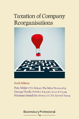 Taxation of Company Reorganisations 6th Revised edition