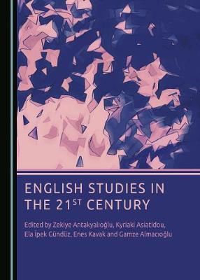 English Studies in the 21st Century Unabridged edition