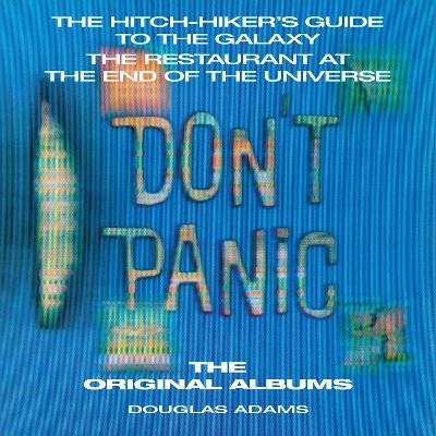 Hitchhiker's Guide to the Galaxy: The Original Albums: Two full-cast audio dramatisations Unabridged edition