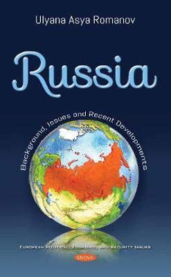 Russia: Background, Issues and Recent Developments