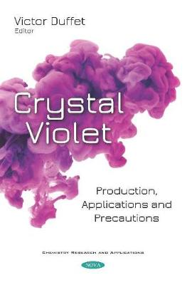 Crystal Violet: Production, Applications and Precautions