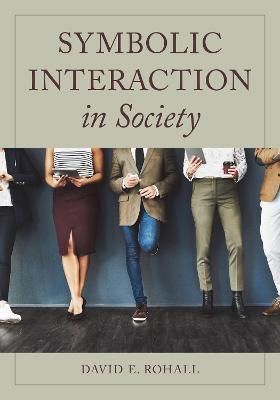 Symbolic Interaction in Society