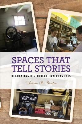 Spaces that Tell Stories: Recreating Historical Environments