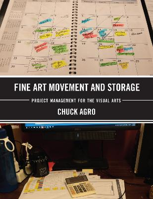 Fine Art Movement and Storage: Project Management for the Visual Arts