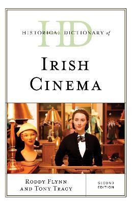 Historical Dictionary of Irish Cinema Second Edition