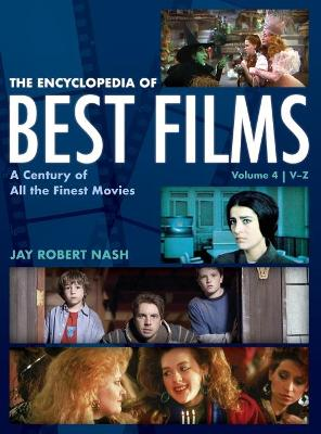 Encyclopedia of Best Films: A Century of All the Finest Movies, V-Z