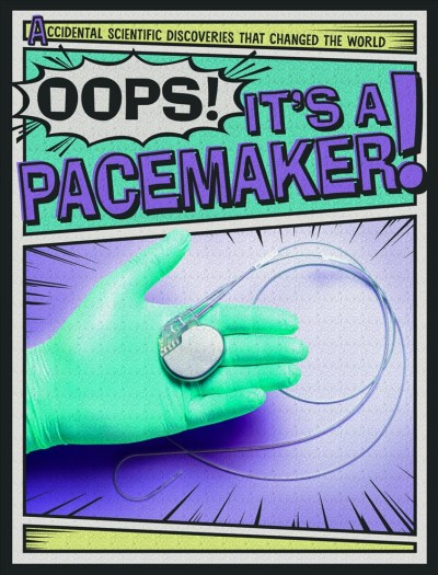 Oops! It's a Pacemaker!