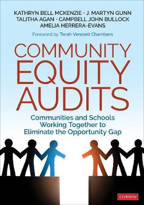 Community Equity Audits: Communities and Schools Working Together to Eliminate the Opportunity Gap