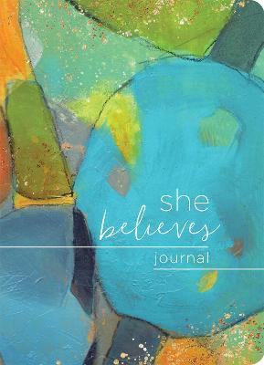 She Believes... Journal