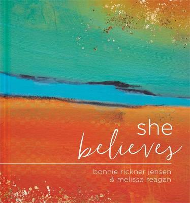 She Believes...: Gift Book: Gift Book