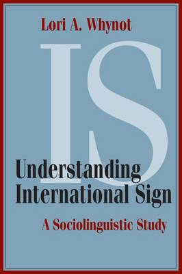 Understanding International Sign: A Sociolinguistic Study