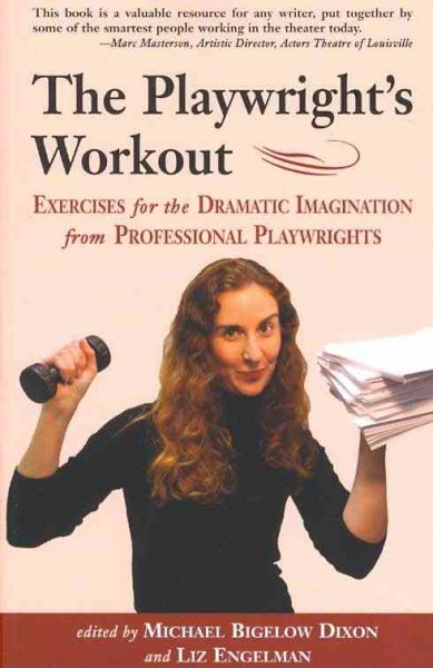 Playwright's Workout: Exercises for the Dramatic Imagination