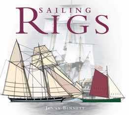 Sailing Rigs: An Illustrated Guide