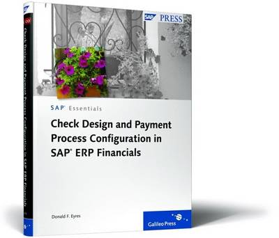 Check Design and Payment Process Configuration in SAP ERP Financials -  Krisostomus