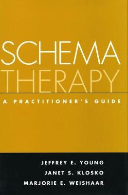 Schema Therapy: A Practitioner's Guide New edition
