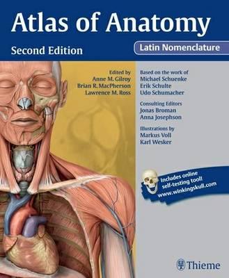 Atlas of Anatomy Latin Nomenclature 2nd New edition