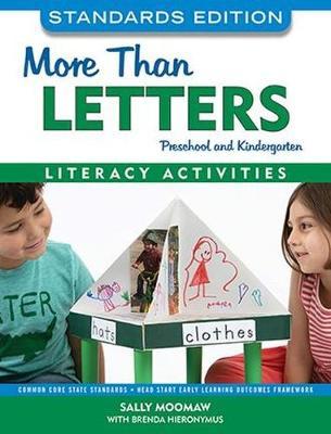 More than Letters: Preschool and Kindergarten Literacy Activities