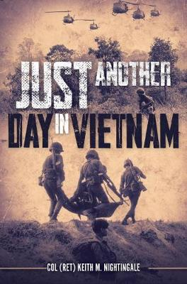 Just Another Day in Vietnam: Just Another Day in Vietnam