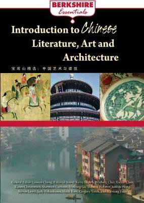 Introduction to Chinese Literature, Arts, and Architecture: Art and Literature in China