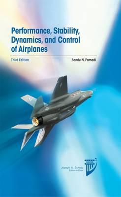 Performance, Stability, Dynamics, & Control 3rd edition